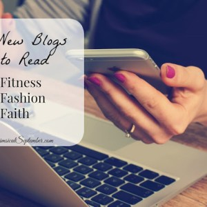 Five Fitness, Fashion, and Faith Bloggers to Check Out