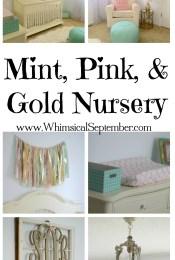 Sadie's Mint, Pink, and Gold Nursery