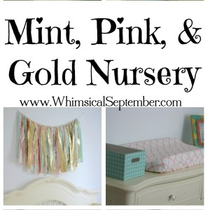 Sadie's Mint, Pink, and Gold Nursery