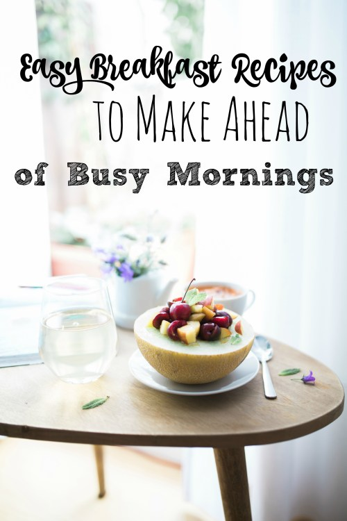 easy-breakfast-recipes-to-make-ahead-of-busy-mornings-overnights-oats-healthy-pancakes-burritos-crockpot-meals-and-more