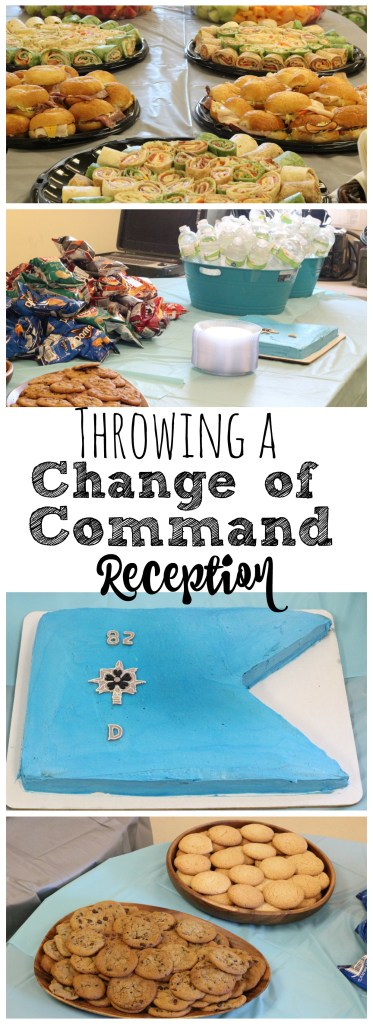 Company change of command: It's customary that the new commander and family throw a casual come-and-go reception after the ceremony, and I...