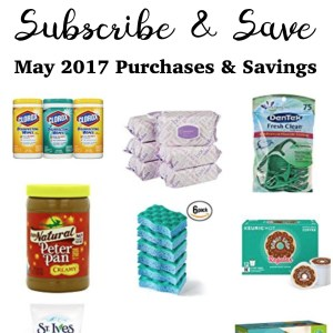 Our Upcoming Deals from Amazon's Subscribe and Save – May 2017
