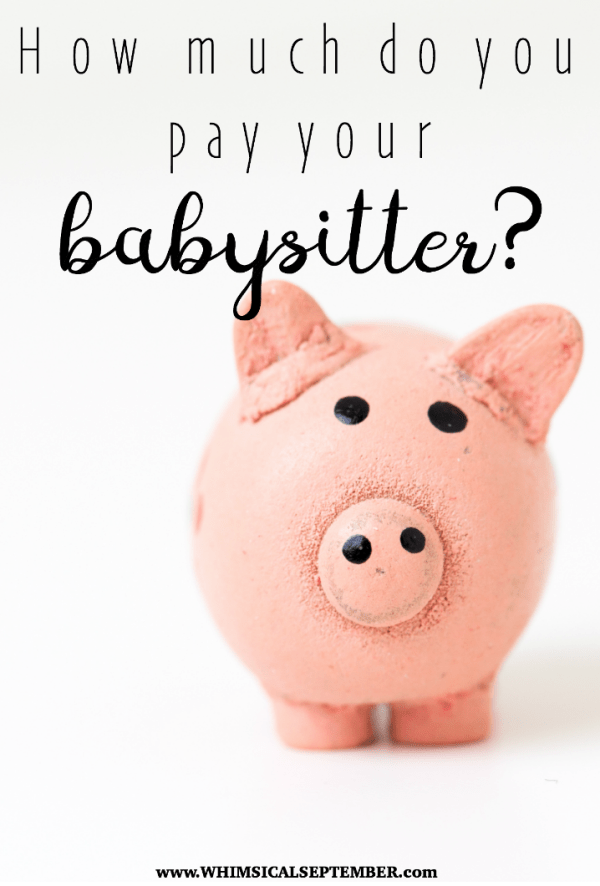 How much do you pay a babysitter? This is often a hot topic amongparents, and the conversations almost always end in laughs and all agreeing that we wish we could turn back the hands of time and do more babysitting. Sitters these days are making a pretty penny!  A few moms weigh in on how much they pay, how they decided on their rate, etc.