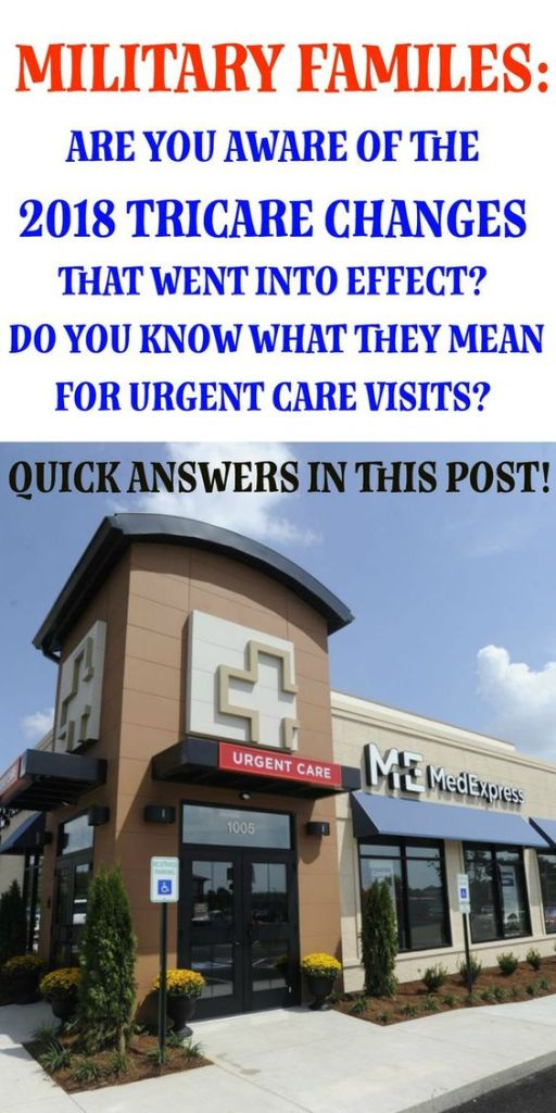 Changes to Tricare Urgent Care & What They Mean for Military Families / MedExpress / Whether your family members are a part of Tricare Prime, Select, or another form, you should be informed about changes that are now in affect regarding urgent care visits. MedExpress shares about what you need to do in order to be seen at your next urgent care visit. Click here to read more.