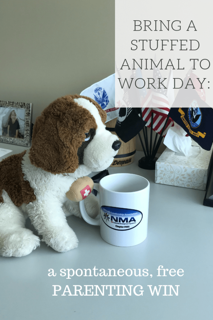 "Bring a Stuffed Animal to Work Day: Grab your child's beloved stuffed animal, baby doll, etc. and take pictures of the item ""working"" throughout the day. This is an easy, free idea that is sure to bring out childlike wonder for your son or daughter. He or she will be amazed and so proud of their special item and excited that it got a fun day out with mom or dad. Click here to see how this dad put this idea into action! 