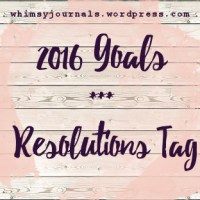 2016 Goals | Resolutions Tag