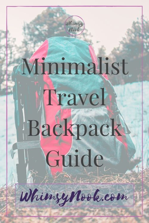 Minimalist Travel Backpack Guide
