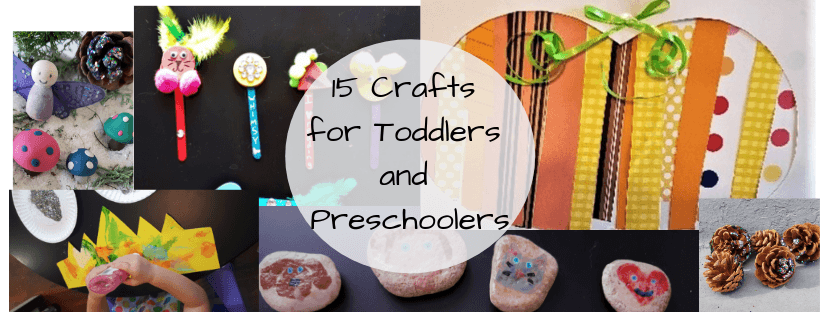 15 crafts for toddlers and preschoolers