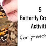 5 Butterfly Crafts and Activities for Preschoolers