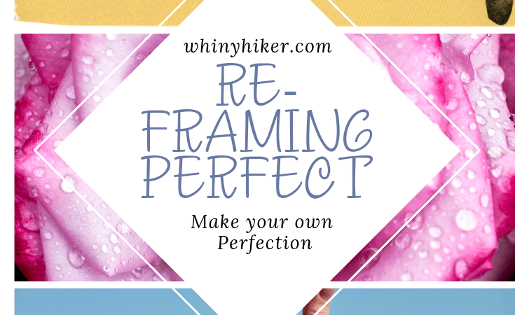 Reframing Perfect