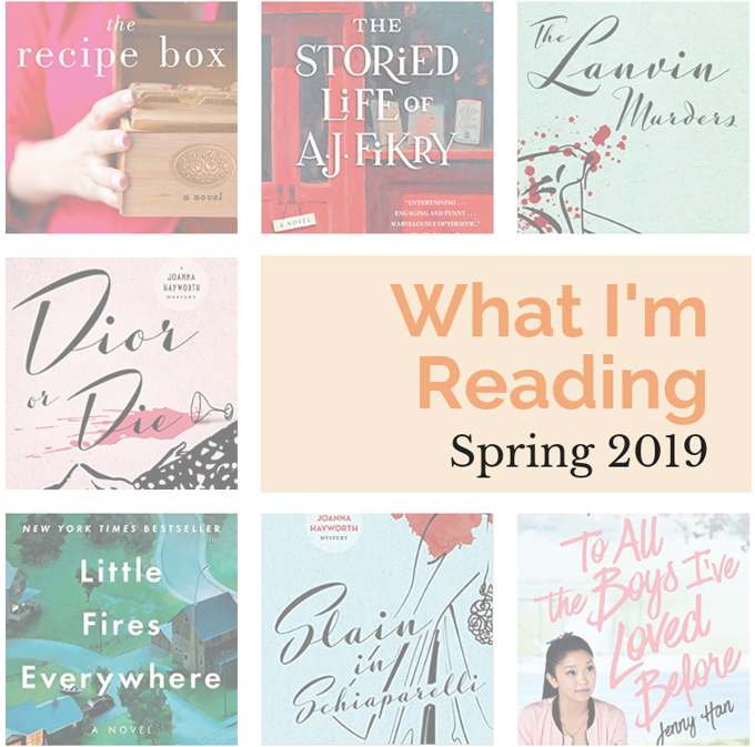 colorful book covers and a peach colored text box that says what I'm reading spring 2019