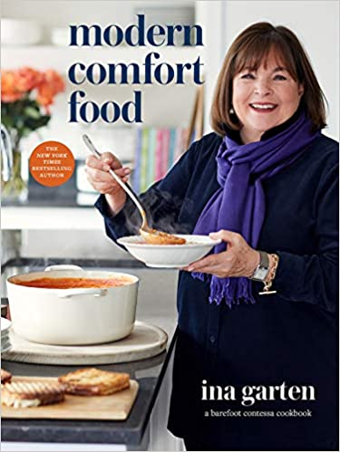 The front cover of the book Modern Comfort Food by Ina Garten