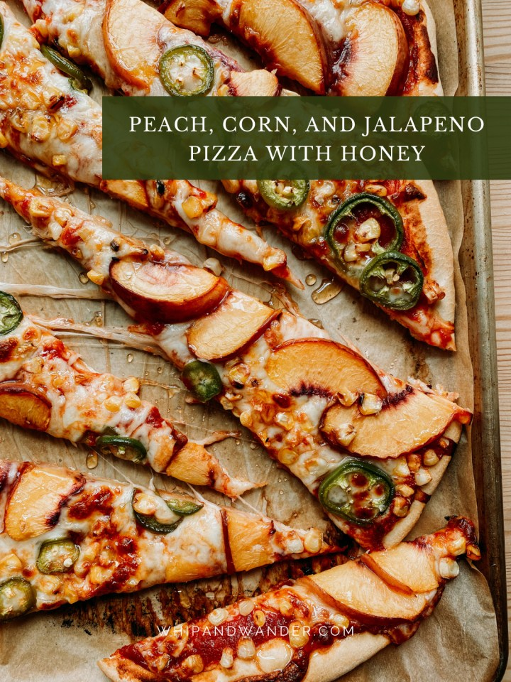 a sweet and spicy pizza with corn, jalapenos, and peaches