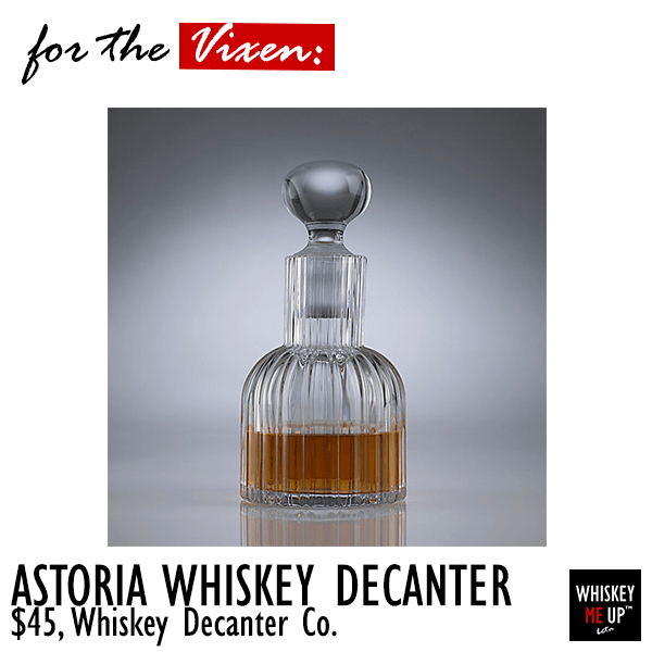 2016 Gift for Whiskey Persona Vixen: Astoria Whiskey Decanter