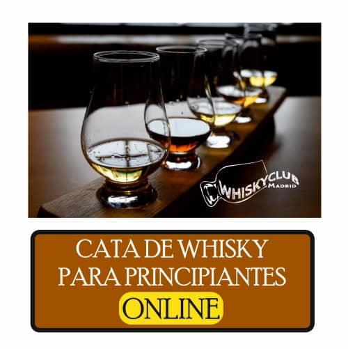CATA DE WHISKY ONLINE NIVEL PRINCIPIANTE