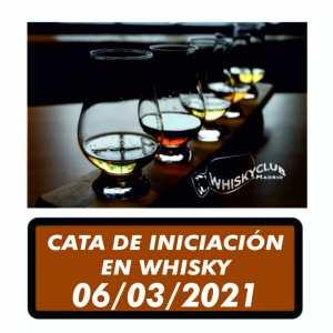 CATA DE INICIACION EN WHISKY 06 MARZO 2021
