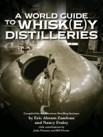 a_world_guide_to_whisk_e_y_distilleries