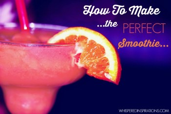 How To Make the Perfect Smoothie! #tips