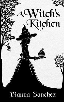 A Witch's Kitchen by Diana Sanchez