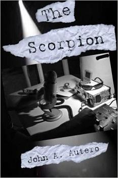 The Scorpion by John A. Autero