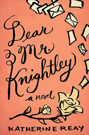 Dear Mr. Knightley: A Book (and Life) Review