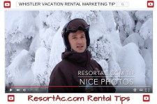 ResortAc.com Whistler Vacation Rental Marketing Tip on Photos