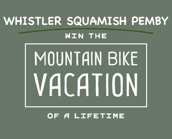 Whistler Mountain Bike Trip Giveaway :: Enter Free Draw to Win
