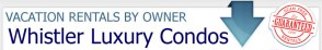 Whistler Luxury Condo Rentals - Scam Free Guarantee