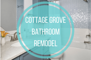Enduring Cottage Grove MN Bathroom Remodel