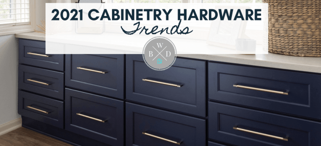 2021 Cabinetry Hardware Trends Minnesota