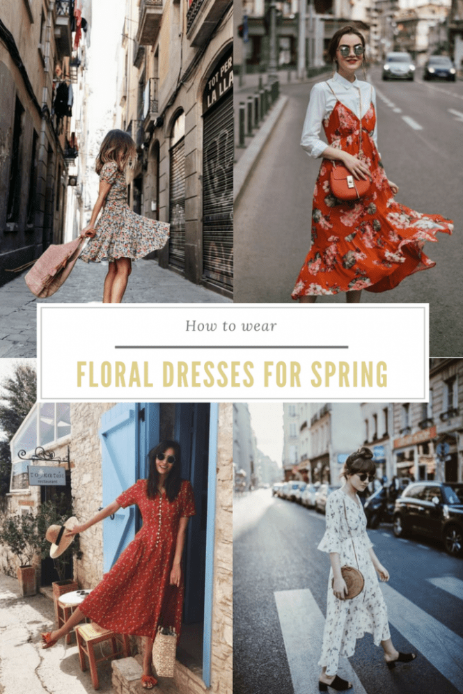 How to wear floral dresses for Spring - style inspiration and styling tips