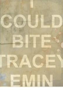 Bite Tracey Emin