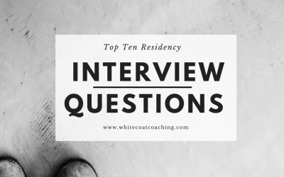 Top 10 Residency Interview Questions You will be Asked
