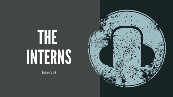 Episode 8 – New interns, Caleb, JD, and Sean  | How to navigate rotations and interview