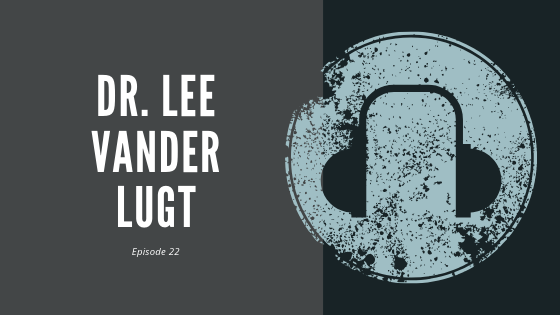 #22 – Dr. Lee Vander Lugt | On the Single Accreditation System