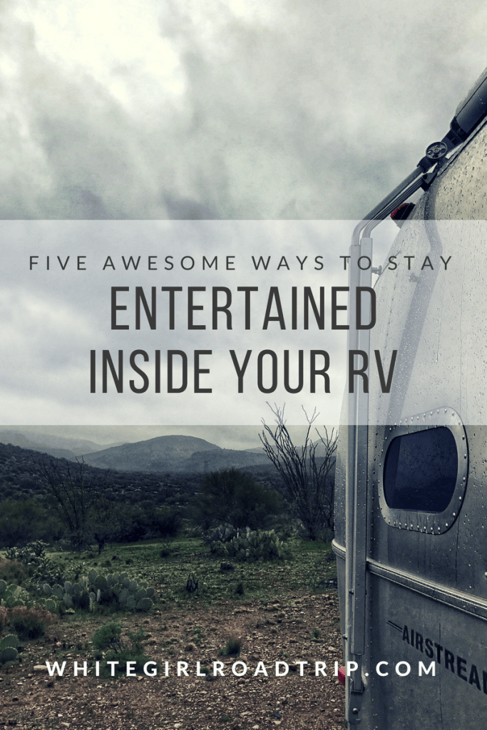 Five Awesome Ways to Stay Entertained Indoors