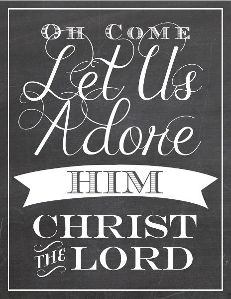 Christmas, Oh come let us adore him...