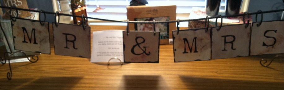 Mr & Mrs. Sign - $95 (set includes tile letters, hooks, display stand and finials) *Also available for rental for $45