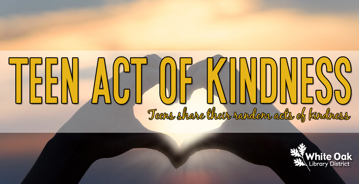 Teen Act of Kindness #9: Doing My Part