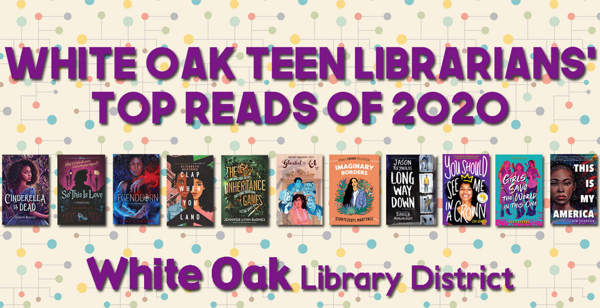 White Oak Teen Librarians' Top Reads of 2020
