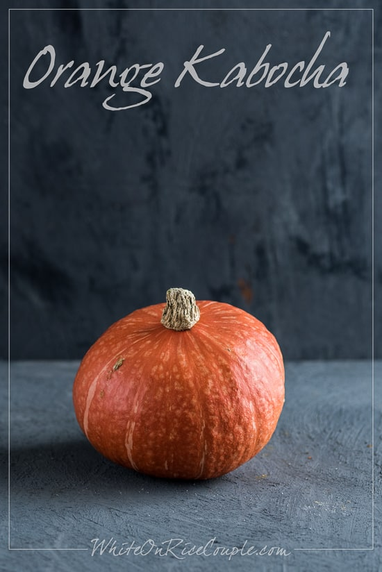 Orange Kabocha Squash: Winter Squash and Pumpkin Guide from Todd & Diane   @whiteonrice