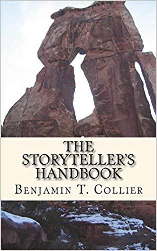 The Storyteller's Handbook by Benjamin T. Collier book cover of rock formations.