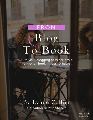 From Blog To Book cover of a woman working at a desk.