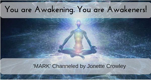 You are Awakening! You are Awakeners!