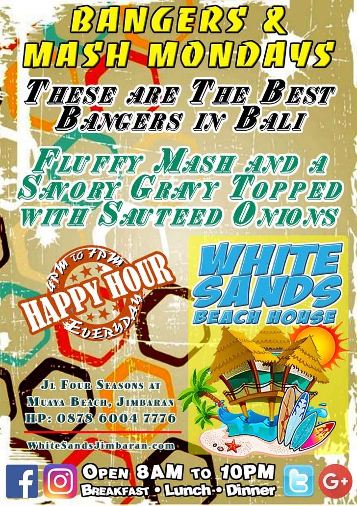 White Sands Beach House Bangers n Mash Mondays