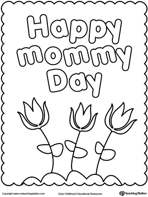 happy mothers day coloring page myteachingstation