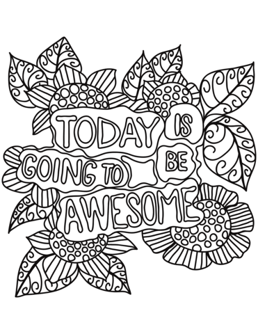 today is going be awesome coloring page free printable