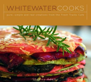 Whitewater Cooks - Pure, Simple and Real
