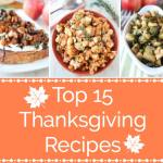 Top 15 Thanksgiving Recipes