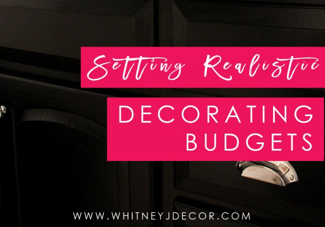 setting a realistic decorating budget